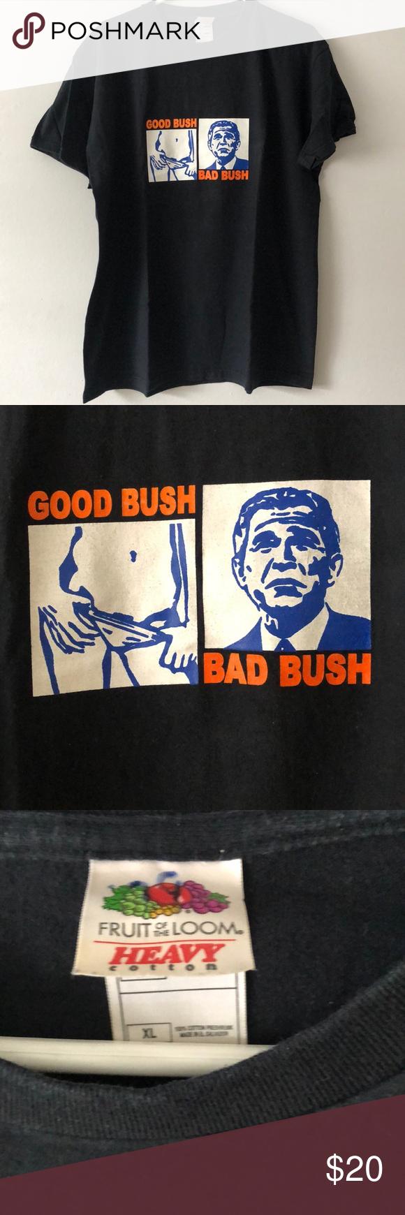 Vintage 2002 Good Bush Bad Bush Graphics T Shirt T Shirt Shirts Tee Shirts