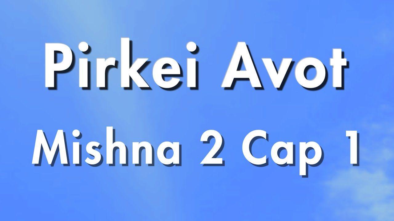0103 Capitulo 1 Mishna 2 Pirkei Avot Tora