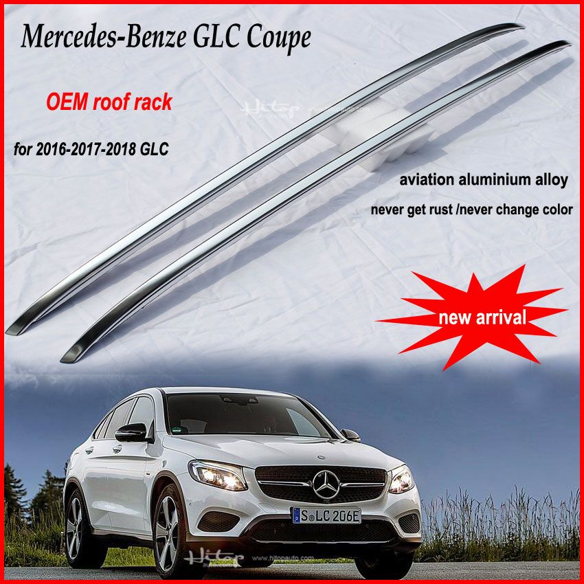 Car Luggage Roof Rail For Ben Z Glc Coupe 2017 Original Model Aviation Aluminum Alloy Roof Rack Asia Free Shipping Mercedes Benz Glc Coupe Roof Rack Roof Rails