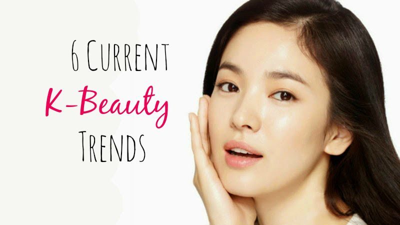 6 Current Korean Beauty Trends
