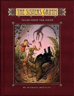 The Sisters Grimm Tales From The Hood By Michael Buckley 2008