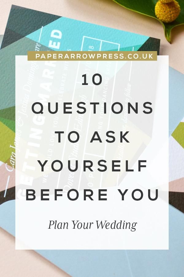 10 Questions to Ask Yourself Before You Plan Your Wedding | Wedding ...