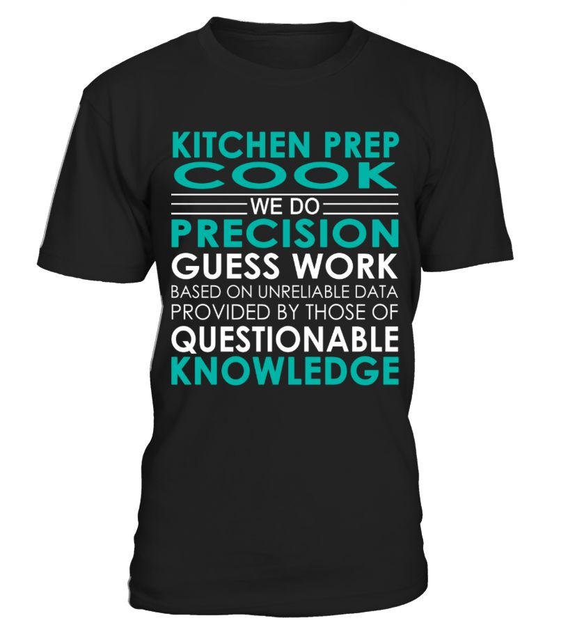 Kitchen Prep Cook - Job Shirts Kitchen Pinterest - prep cook job description