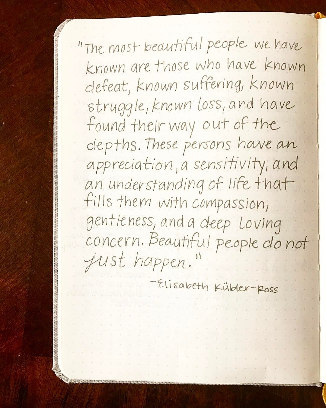 Quotes Journal Beautiful People Do Not Just Happenmentalhealth