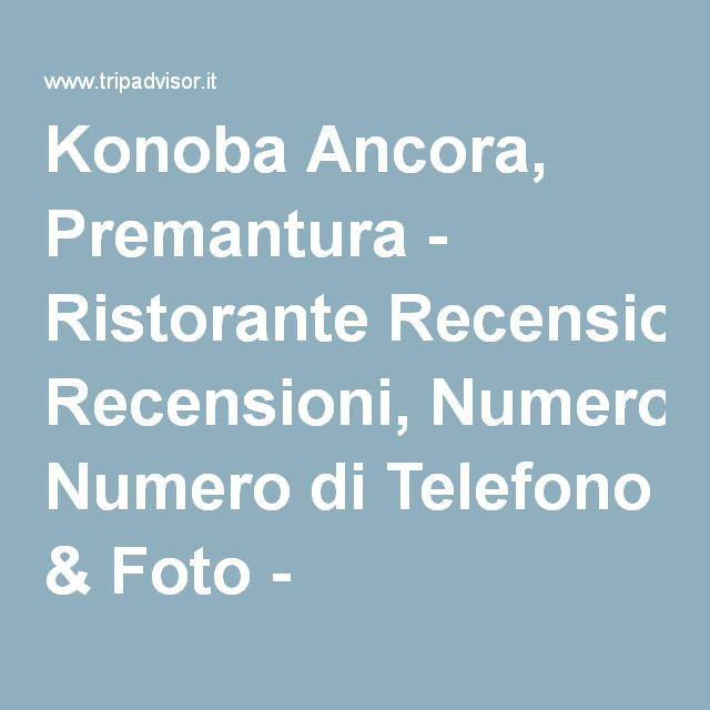 Konoba Ancora, Premantura - Ristorante Recensioni, Numero di Telefono & Foto - TripAdvisor