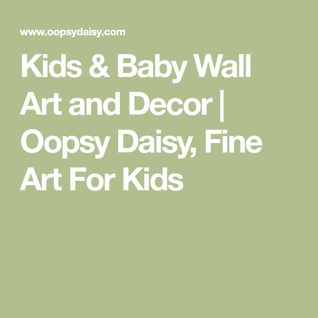 Kids & Baby Wall Art and Decor | Oopsy Daisy, Fine Art For Kids ...