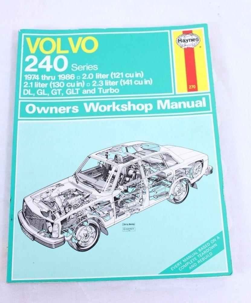 Volvo 240 Series Haynes 270 Owners Workshop Manual 1974 -1986 DL, GL, GT