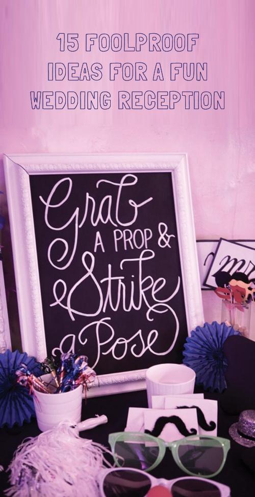 15 Fun Wedding Reception Ideas Entertainments Pinterest