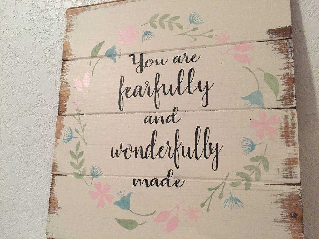 You are fearfully and wonderfully made signboho styleboho nursery