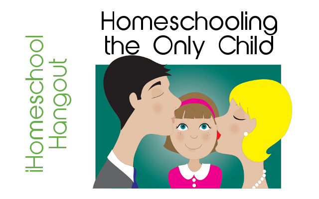 Homeschooling the Only Child, a panel discussion with three moms who have onlies: Renee Brown, Jimmie Lanley, and Sallie Borrink. an iHomeschool Hangout
