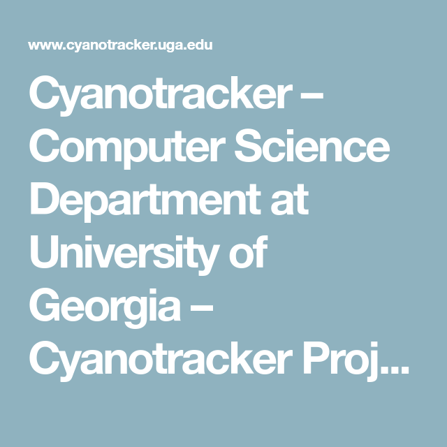 Cyanotracker Computer Science Department At University Of Georgia Project Uga Dissertation Format Check