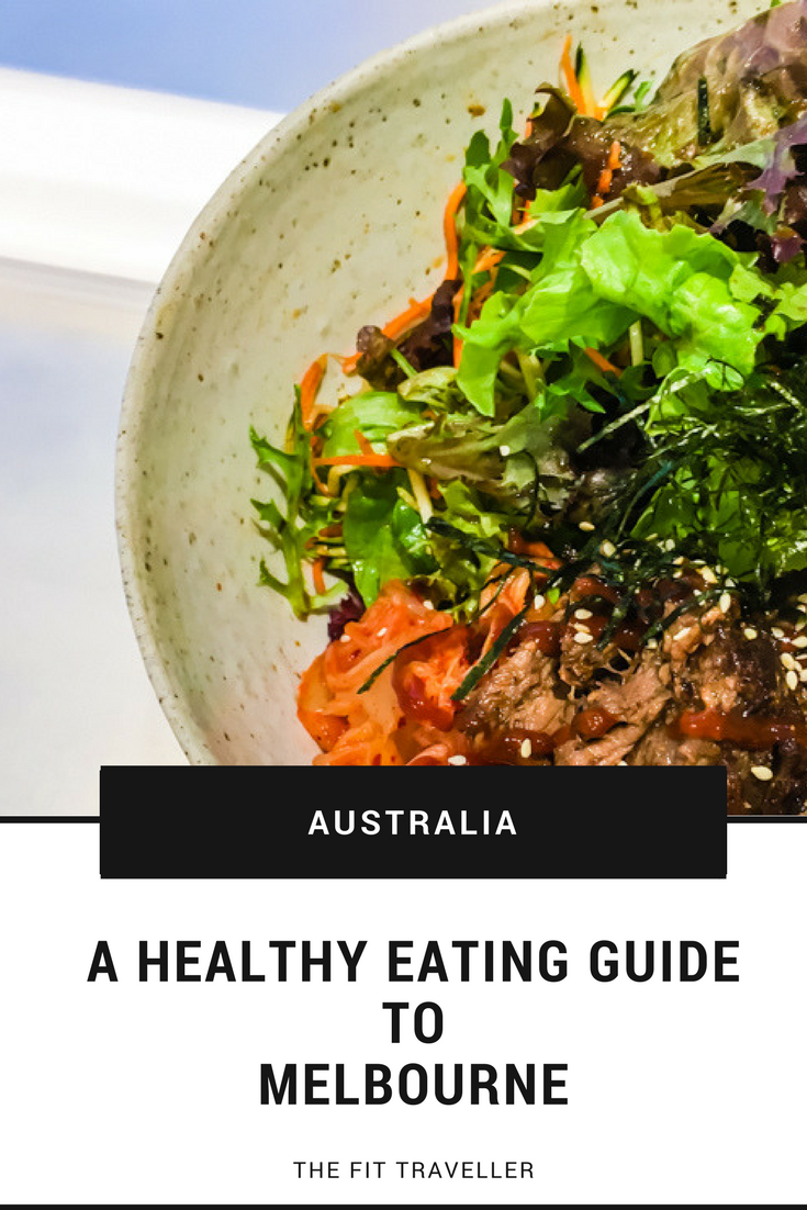 A Healthy Eating Guide To Melbourne Healthy Eating Guide Healthy Cafe Food Guide