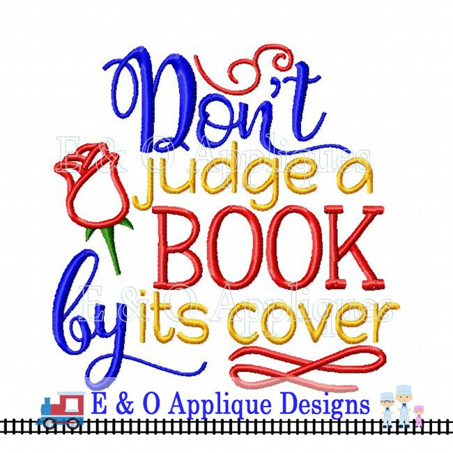 All Embroidery Dont Judge A Book By Its Cover Digital Embroidery