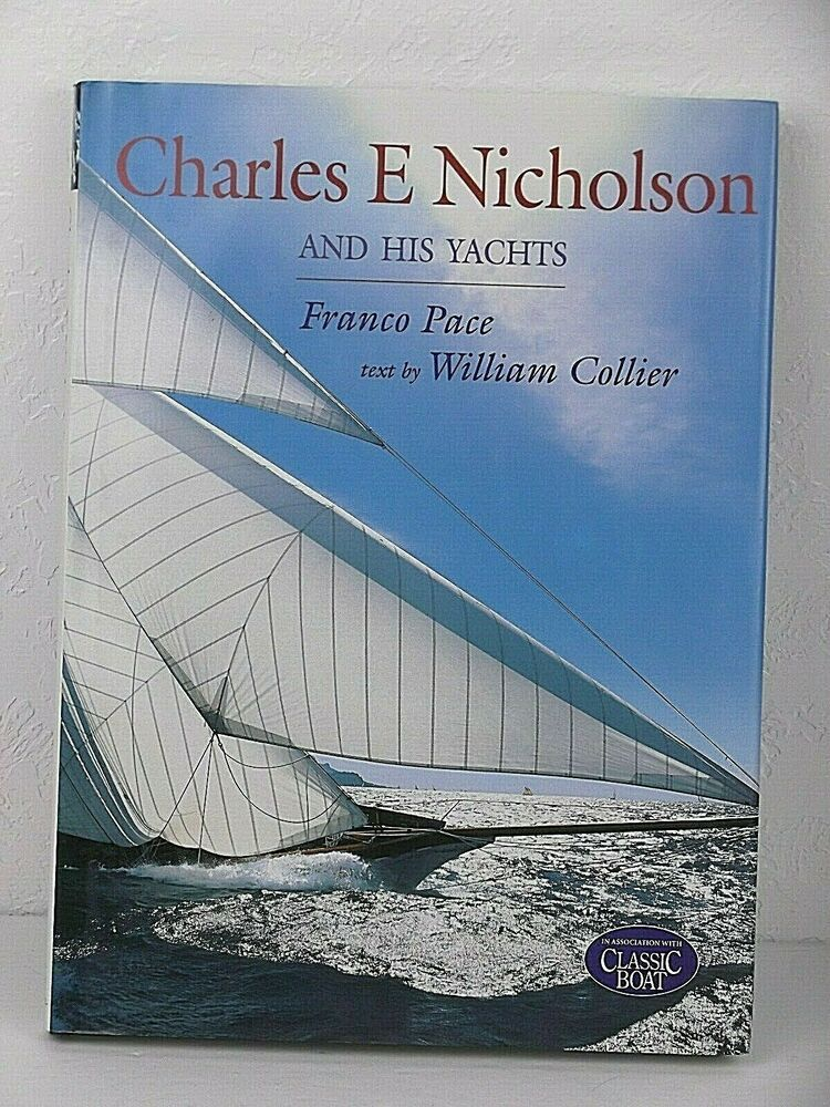 Charles E Nicholson And His Yachts Coffee Table Book