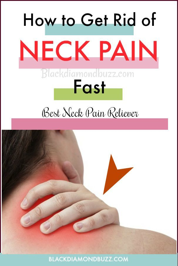 How To Get Rid Of Muscle Pain In Your Neck