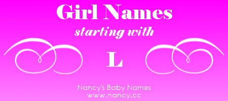 Big List Of Girl Names That Start With The Letter L Each Name Links To