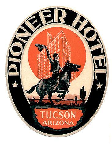 pioneer hotel tuscon arizona