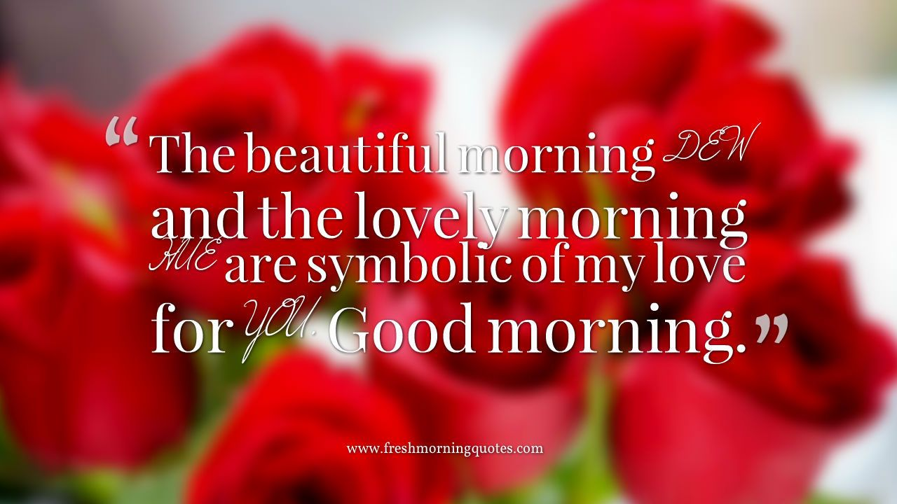 Romantic Cute Messages To Text Your Girlfriend Good Morning Quotes