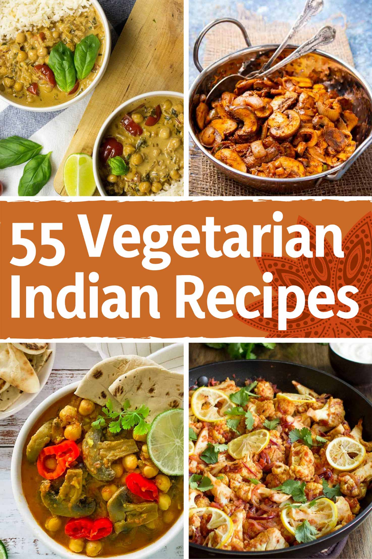 55 Vegetarian Indian Recipes Vibrant Meals For A Delicious Vegetarian Indian Feast Recipe Indian Food Recipes Vegetarian Indian Food Recipes Indian Dinner Recipes