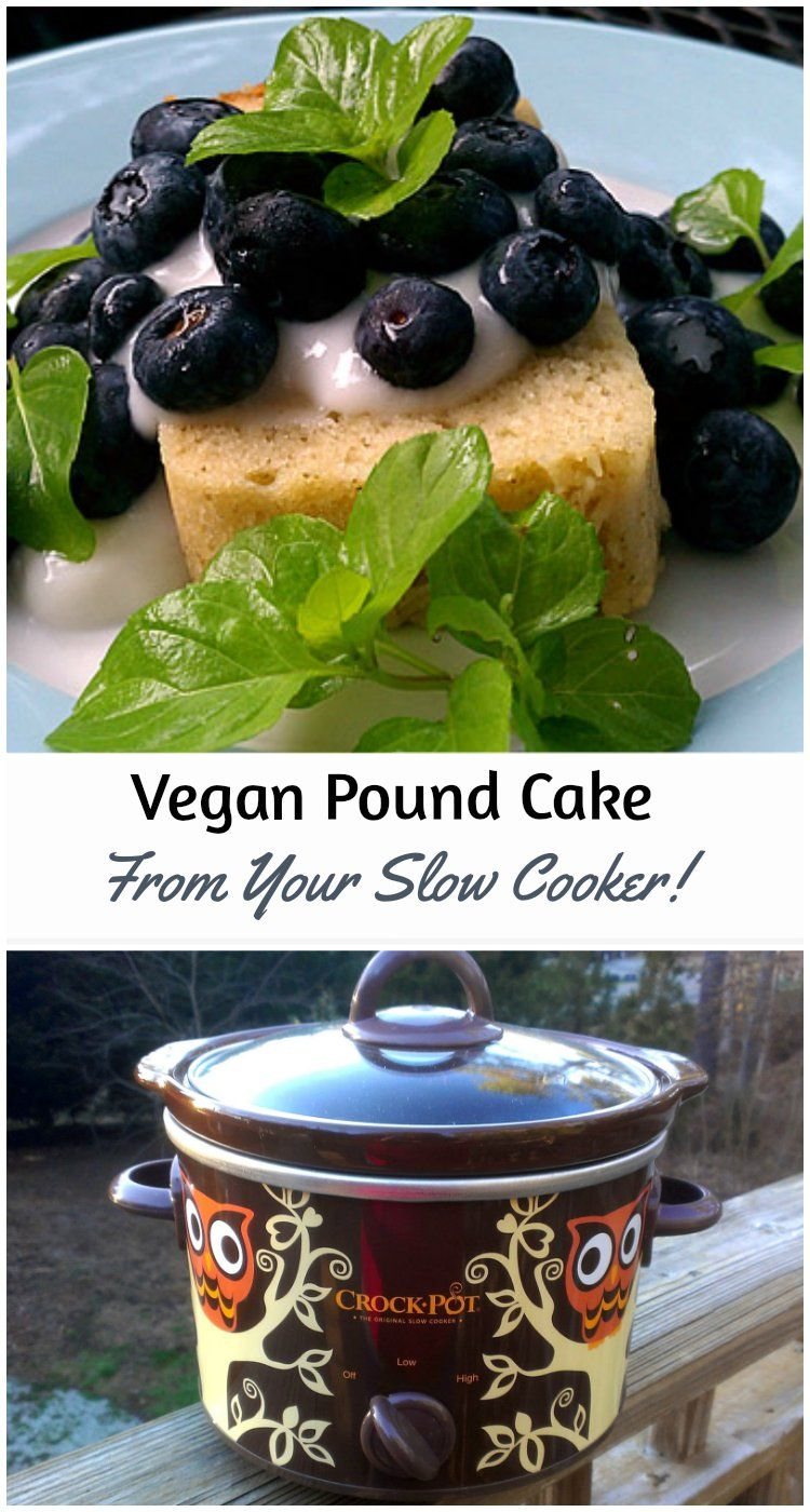 Vegan Pound Cake From Your Slow Cooker