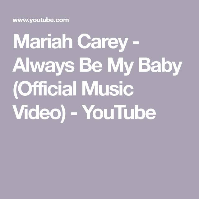 Mariah Carey Always Be My Baby Official Music Video Youtube Youtube Videos Music Music Videos Mariah Carey