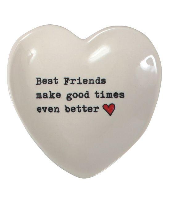 'Best Friends Make Good Times Even Better' Heart Plate