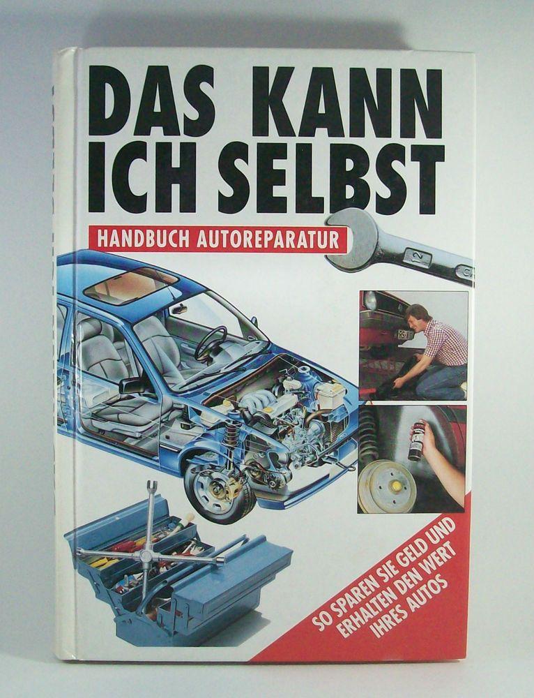 Das #kann #ich #selbst #Handbuch #Autoreparatur #Bildung #Buch #Auto ...