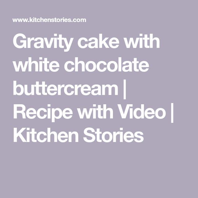 Gravity cake with white chocolate buttercream #gravitycake