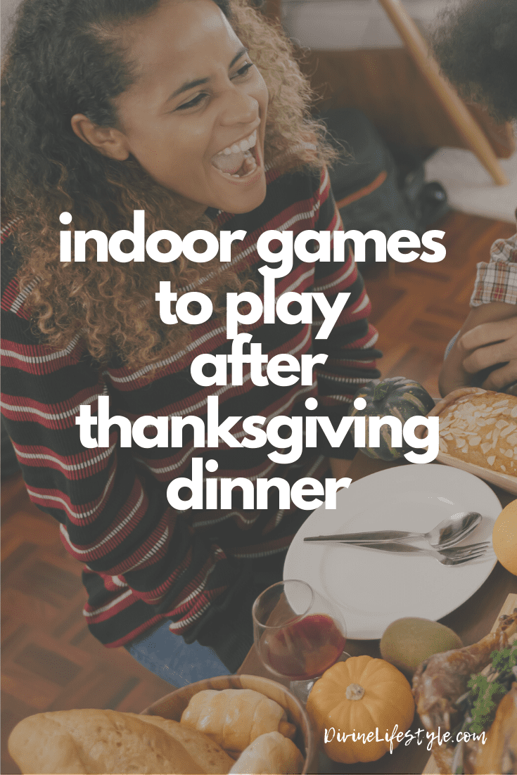 Indoor Games to Play After Thanksgiving Dinner Holiday