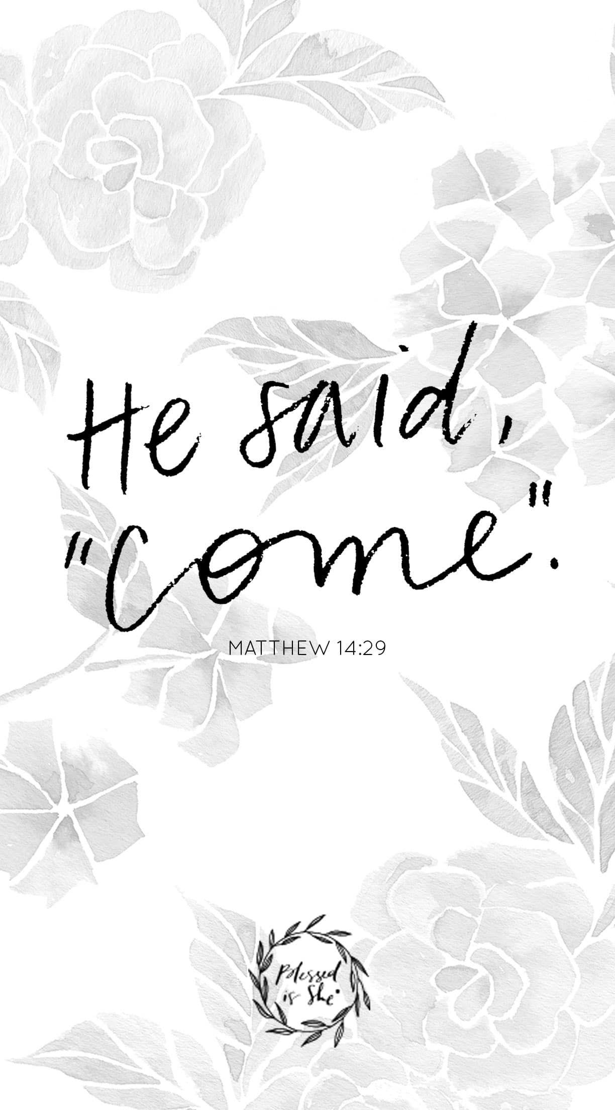 Matthew 14:29. Christian WallpaperBible Verses QuotesScripturesIphone ...