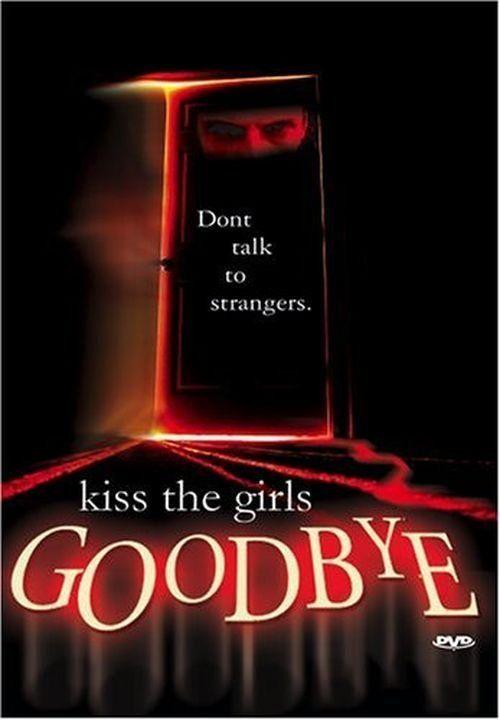 Kiss the Girls Goodbye 1997