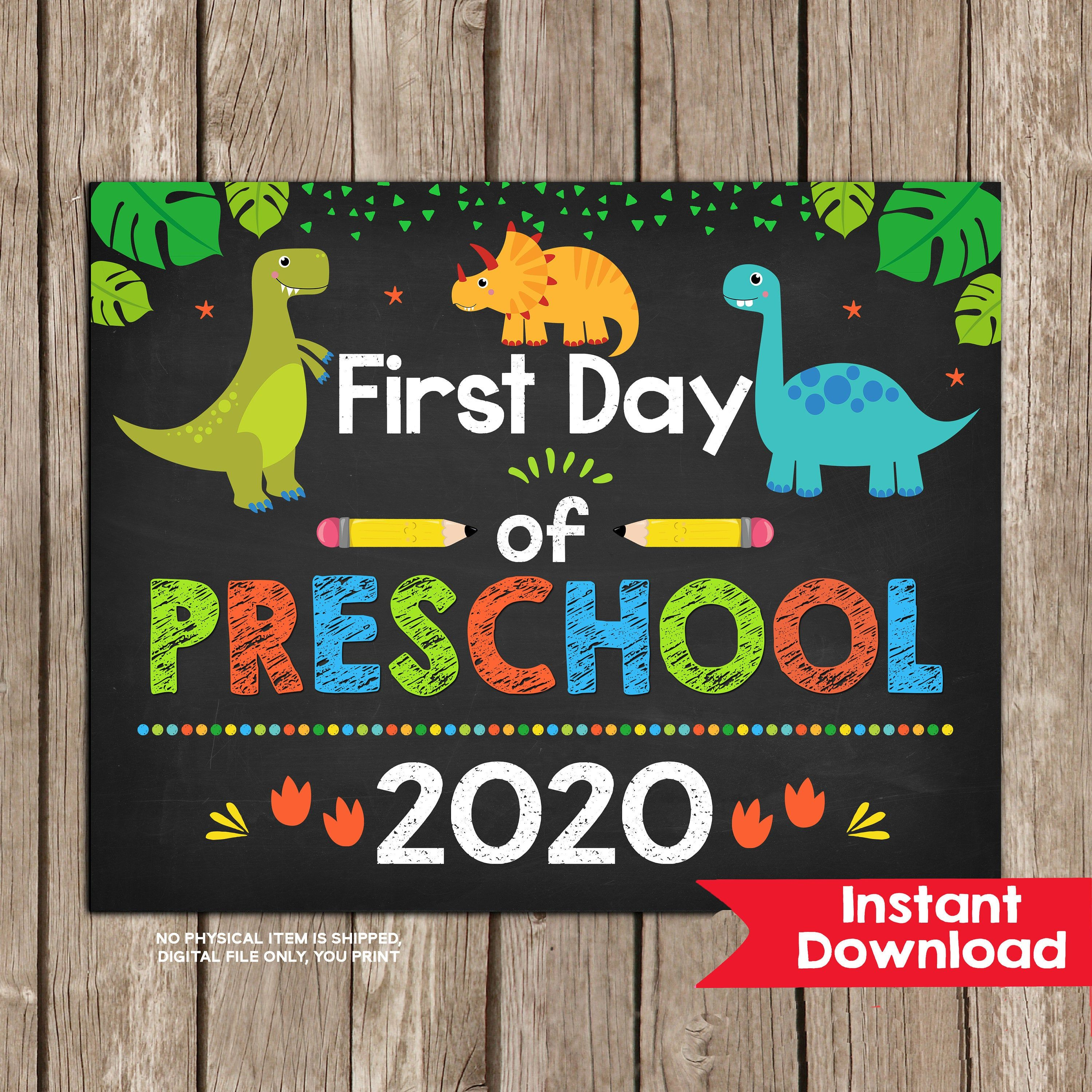 Dinosaur first day of preschool sign instant download