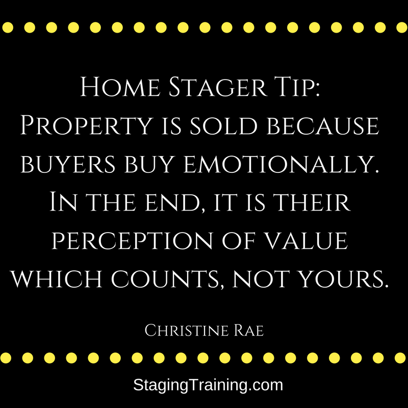 Home Staging Quotes: Remember This. #StagingTraining #Staging #Homestaging