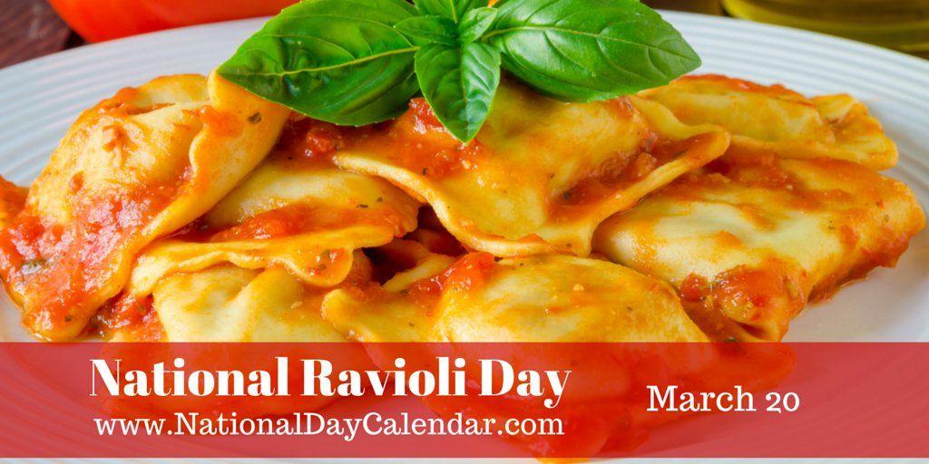 """[caption id=""""attachment_331458″ align=""""alignnone"""" width=""""490″] National Ravioli Day – March 20[/caption] NATIONAL RAVIOLI DAY National Ravioli Day is celeb…"""