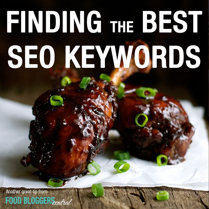 Food blogging tips how to find the best seo keywords for your food blogging tips how to find the best seo keywords for your recipes forumfinder Image collections