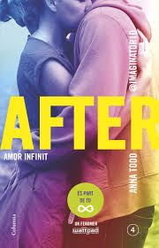 After 4, amor infinit. Anna Todd.