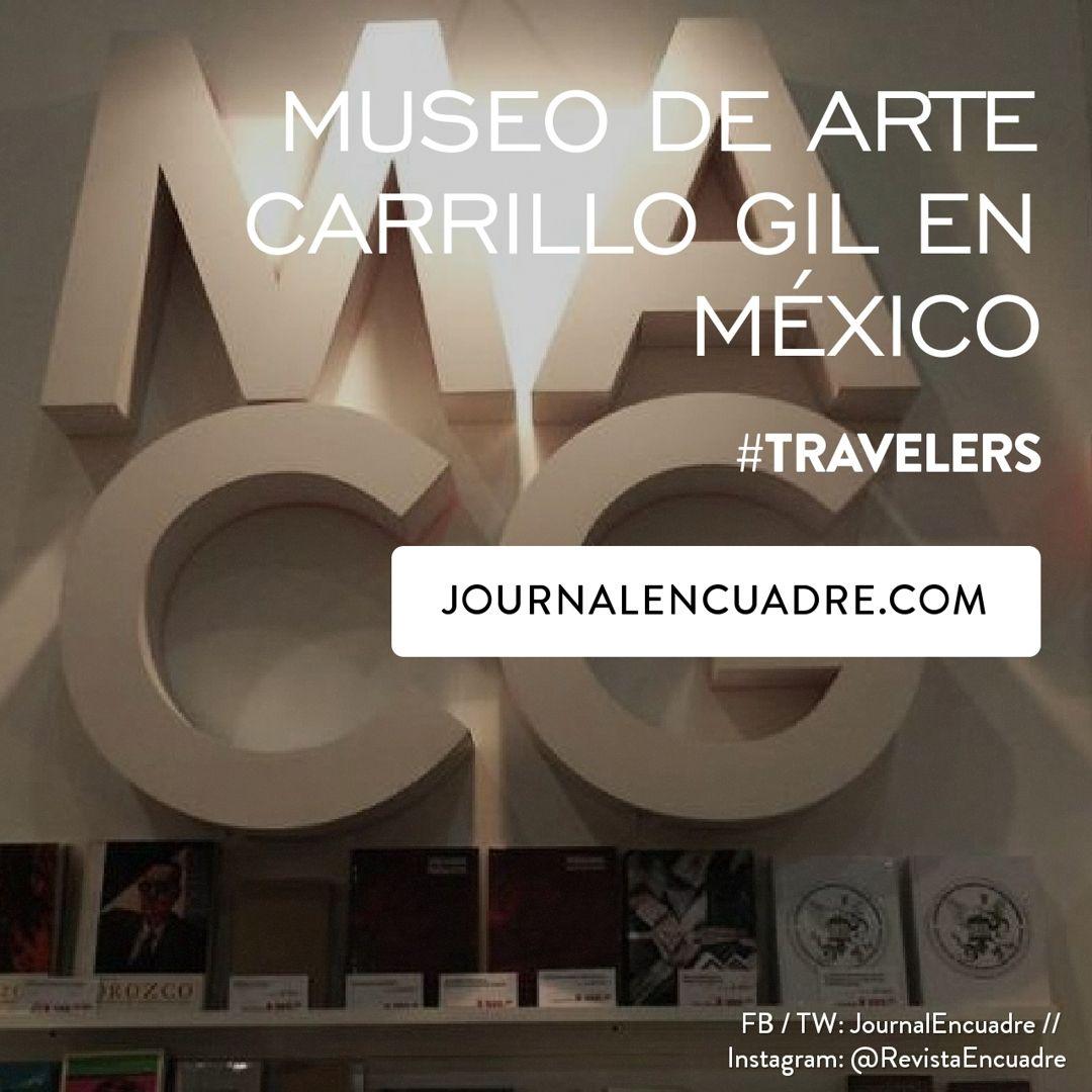 Revista Encuadre » Museo de Arte Carrillo Gil | Travel / Viajes ...