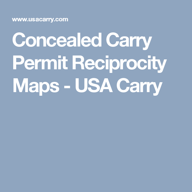 Concealed Carry Permit Reciprocity Maps V5 1 Updated Feb 11 2019