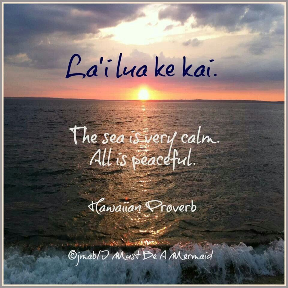 Hawaiian proverb my happy place pinterest hawaiian for Hawaiian sayings tattoos