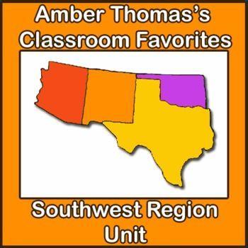 U S  Regions Southwest Region Unit | Best of Fifth Grade