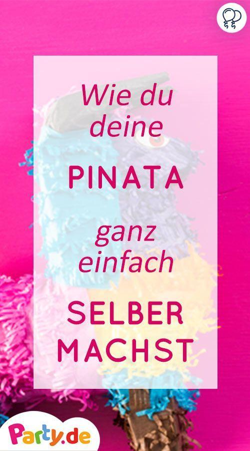 DIY Pinata – der bunte Partyspaß zum Selbermachen – Unser Party.de Magazin – Selber Machen