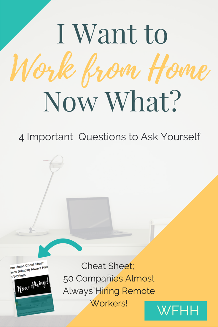 Want to work from home? Ask yourself these questions first. | Remote ...