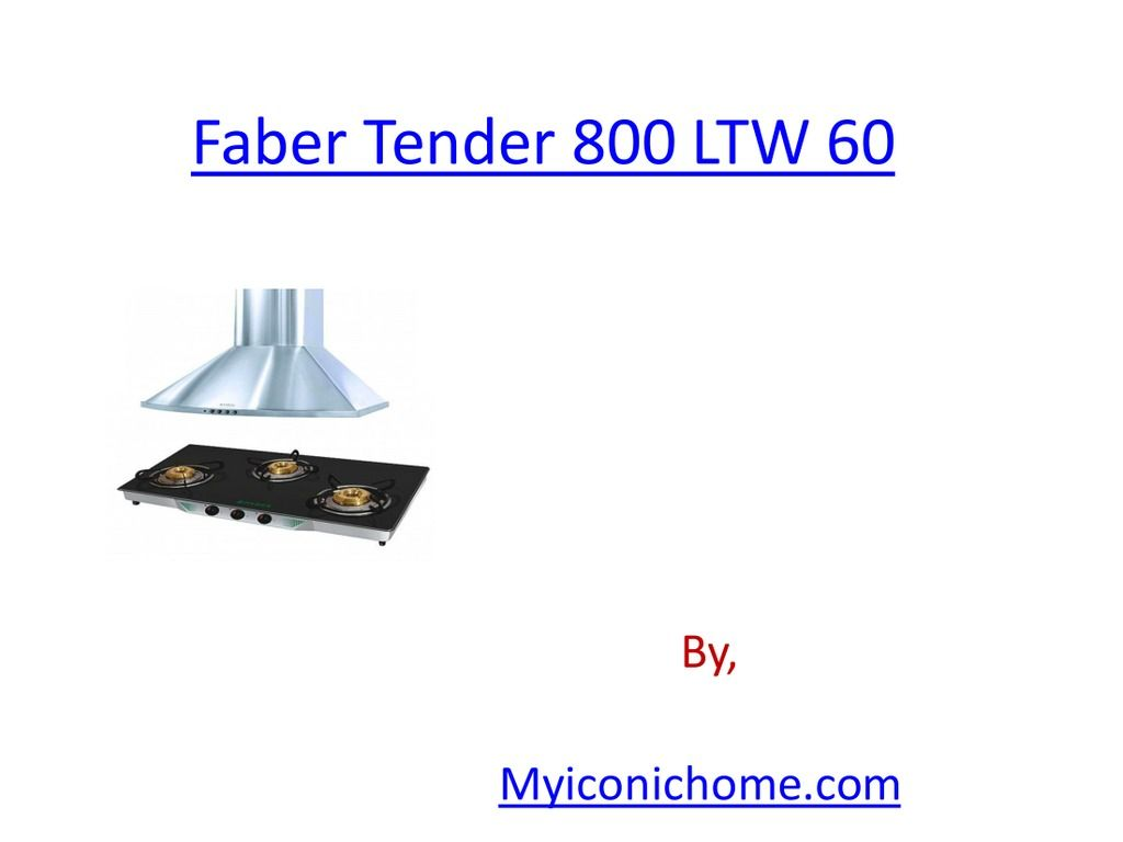 Shop Faber Combo Offer(Tender 800 LTW 60 - Chimney & Crystal 300 CT ...