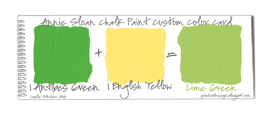 Colorways Color Mixing For Lime Green With Annie Sloan Chalk Paint Antibes Green E Annie Sloan Chalk Paint Yellow Mixing Annie Sloan Chalk Paint Annie Sloan
