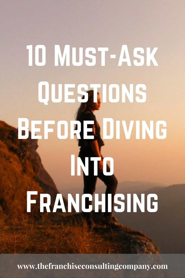 10 Must-Ask Questions Before Diving Into Franchising