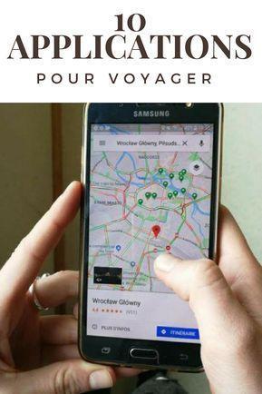Mes 10 Applications Indispensables Pour Voyager Trucs De Voyage