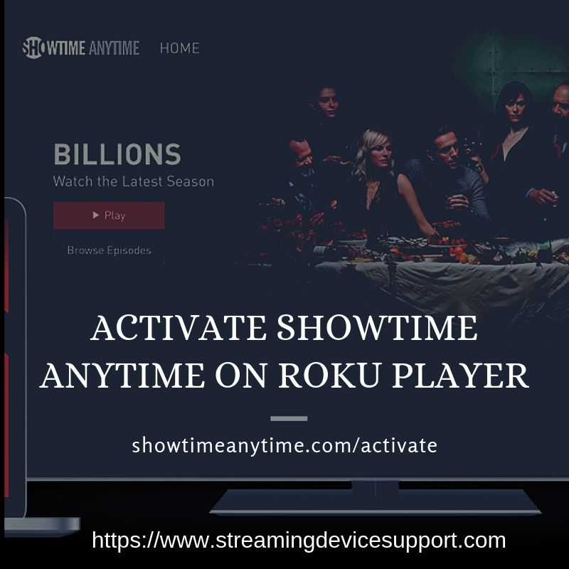 showtimeanytime com/activate on Roku - Showtime Anytime com