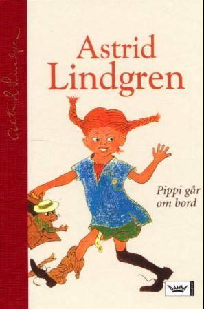 """""""Pippi går om bord"""" av Astrid Lindgren"""