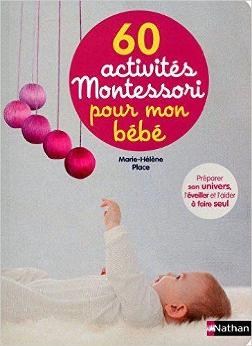 Amazon Fr 60 Activites Montessori Pour Mon Bebe Marie