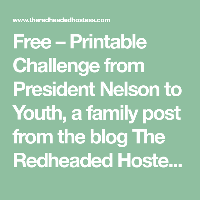 photo regarding President Nelson Challenge Printable titled No cost - Printable Trouble against President Nelson in the direction of Youth